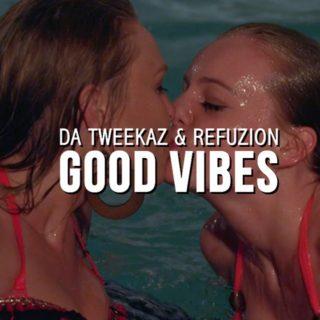 Hardstyle |New video |Da Tweeakz & Refuzion:  Good Vibes